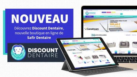 Safir Dentaire devient Discount Dentaire et s'offre un nouveau site !